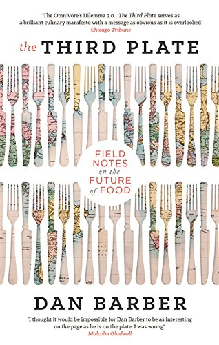 9780349141701: The Third Plate: Field Notes on the Future of Food