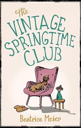 9780349141763: The Vintage Springtime Club