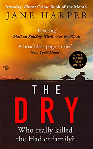9780349142111: The Dry: The Sunday Times Crime Book of the Year 2017: 'Spellbinding' Ian Rankin
