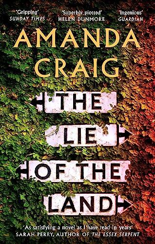 9780349142685: The Lie of the Land: 'A very good read indeed' Matt Haig