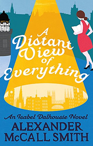 9780349142692: A Distant View of Everything (Isabel Dalhousie Novels)