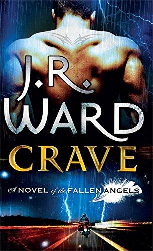 Crave (Fallen Angels): J. R. Ward