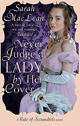 9780349400600: Never Judge a Lady By Her Cover: Number 4 in series (Rules of Scoundrels)