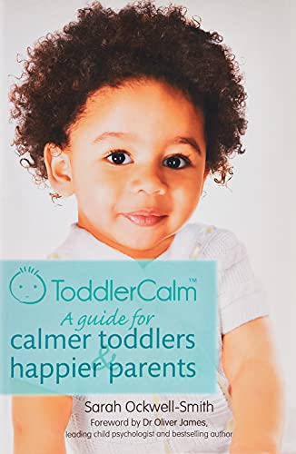 9780349401058: ToddlerCalm: A guide for calmer toddlers and happier parents