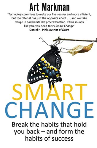 9780349401300: Smart Change: Break the Habits That Hold You Back and Form the Habits of Success