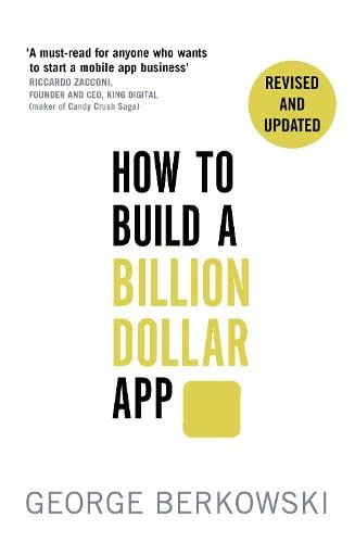 9780349401379: How to Build a Billion Dollar App: Discover the secrets of the most successful entrepreneurs of our time