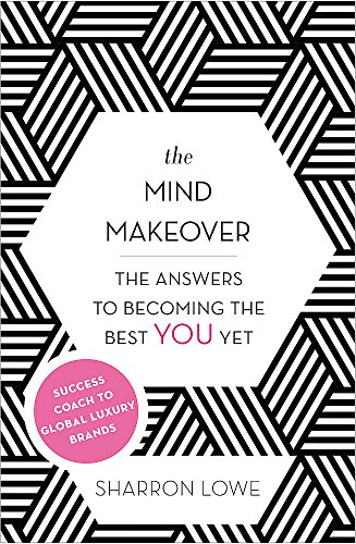 9780349401805: The Mind Makeover: The Answers to Becoming the Best YOU Yet