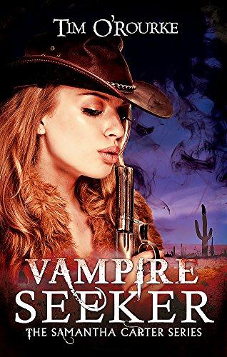 Vampire Seeker (Samantha Carter): O'Rourke, Tim