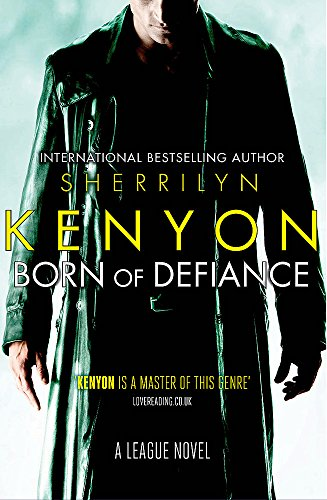 Born of Defiance: Sherrilyn Kenyon