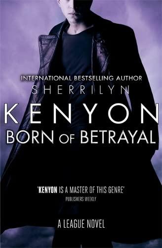 9780349402772: Born of Betrayal (League)