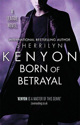 9780349402796: Born of Betrayal (League)
