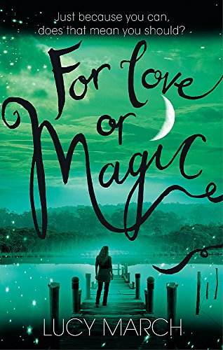 9780349402932: For Love or Magic (Nodaway Falls)