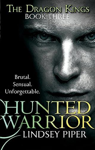 9780349403052: Hunted Warrior (Dragon Kings)