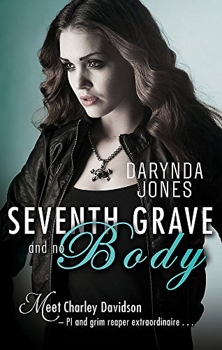 9780349403434: Seventh Grave and No Body (Charley Davidson)