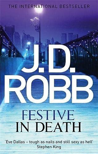 9780349403700: Festive in Death: An Eve Dallas thriller (Book 39)