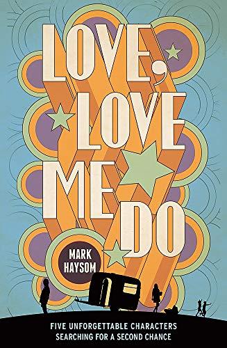 Love, Love Me Do: Mark Haysom