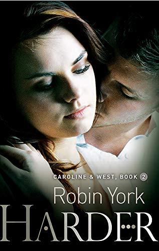 Harder (Caroline and West): York, Robin