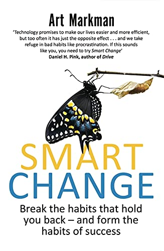 9780349404615: Smart Change: Break the habits that hold you back and form the habits of success