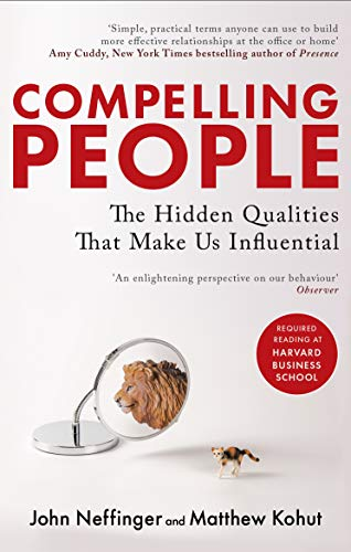 9780349404875: Compelling People: The Hidden Qualities That Make Us Influential