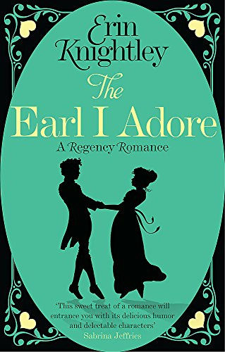9780349405445: The Earl I Adore (Prelude to a Kiss)