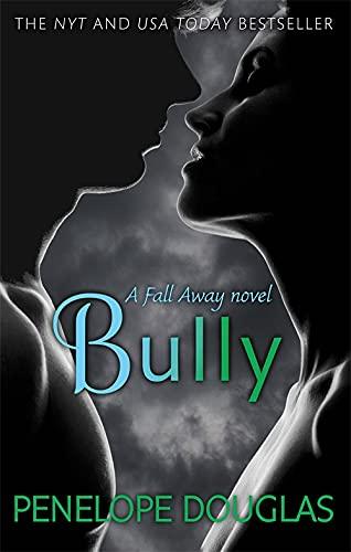 9780349405933: Bully (Fall Away)