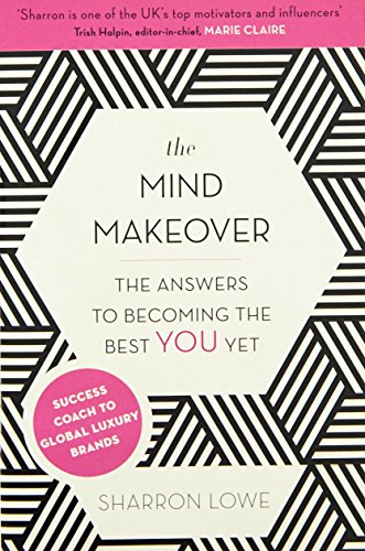 9780349406138: The Mind Makeover: The Answers to Becoming the Best YOU Yet
