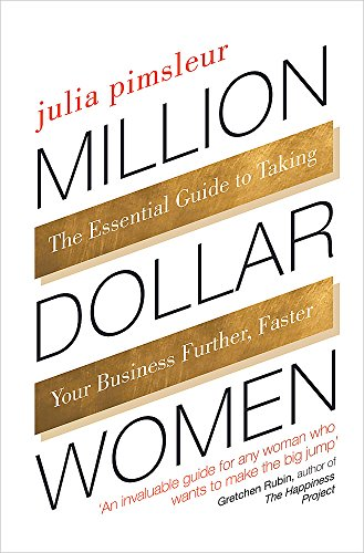 9780349406312: Million Dollar Women: The Essential Guide to Taking Your Business Further, Faster