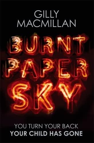 9780349406374: Burnt Paper Sky: The worldwide bestselling thriller