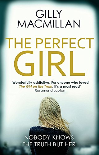 9780349406428: The Perfect Girl: The gripping thriller from the Richard & Judy bestselling author of THE NANNY