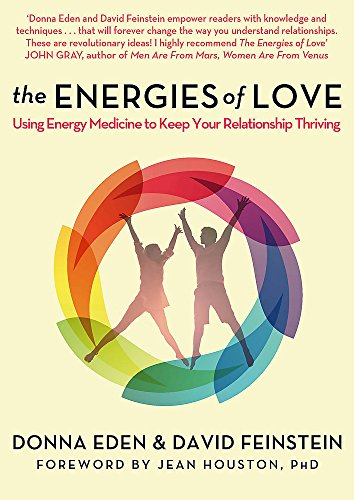 9780349406435: The Energies of Love: Using Energy Medicine to Keep Your Relationship Thriving
