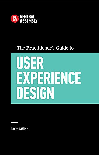 9780349406770: The Practitioner's Guide To User Experience Design (Top 5 Things Learn/Hard Way)