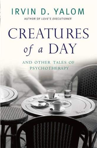 9780349407425: Creatures of a Day: And Other Tales of Psychotherapy