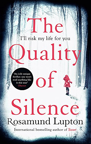 9780349408156: The Quality of Silence: The Richard and Judy and Sunday Times bestseller
