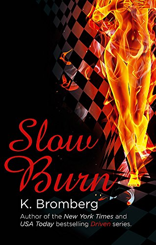 9780349408286: Slow Burn: (The Driven Series)
