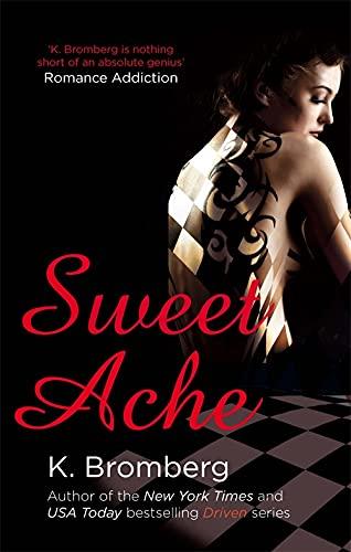 9780349408293: Sweet Ache (Driven Series)
