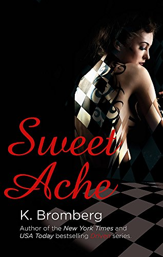 9780349408293: Sweet Ache: (The Driven Series)