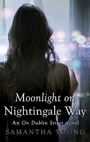 9780349408804: Moonlight on Nightingale Way (On Dublin Street)