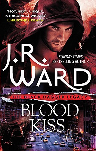 9780349409276: Blood Kiss (Black Dagger Legacy)