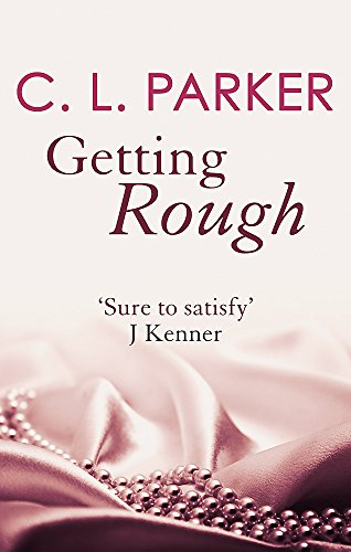 9780349410456: Getting Rough (The Monkey Business Trilogy)