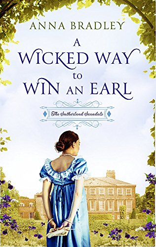 9780349410487: A Wicked Way to Win an Earl (Sutherland Scoundrels)