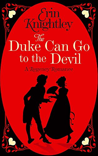 9780349410678: The Duke Can Go to the Devil (Prelude to a Kiss)