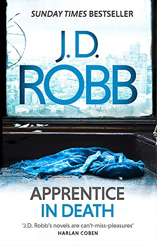 9780349410845: Apprentice in Death: An Eve Dallas thriller (Book 43)