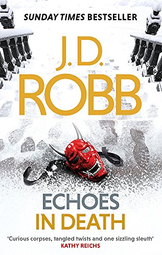 9780349410883: Echoes in Death: An Eve Dallas thriller (Book 44)