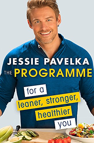9780349410951: The Programme: For a Leaner, Stronger, Healthier You