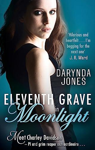 9780349411446: Eleventh Grave in Moonlight (Charley Davidson)