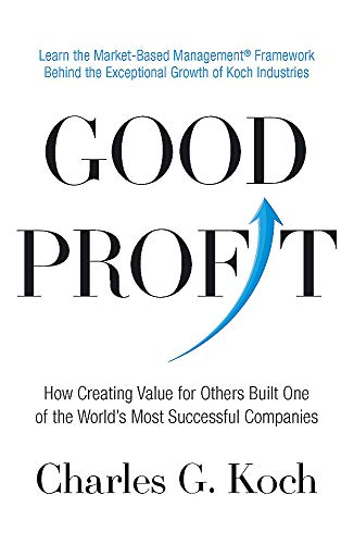 9780349411583: Good Profit: How Creating Value for Others Built One of the World's Most Successful Companies