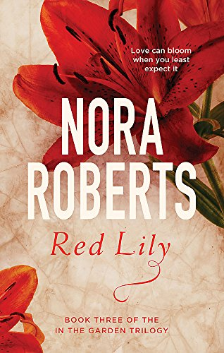 9780349411620: Red Lily: Number 3 in series (In the Garden Trilogy)