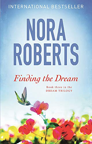 Finding the Dream (Paperback): Nora Roberts