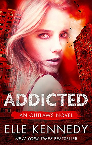 9780349411941: Addicted (Outlaws)