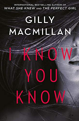 9780349412979: I Know You Know: A shocking, twisty mystery from the author of THE NANNY